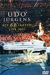 Udo J�rgens: Mit 66 Jahren - Live 200...