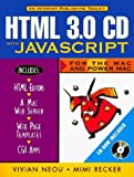 img - for Html 3.0 Cd With Javascript for the Mac and Power Mac by Neou Vivian Recker Mimi (None) Paperback book / textbook / text book
