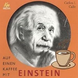 Auf einen Kaffee mit Einstein Hörbuch