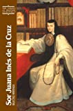 img - for Sor Juana Ines de La Cruz: Selected Writings (Classics of Western Spirituality) book / textbook / text book