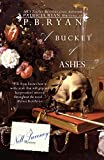 A Bucket of Ashes (Nell Sweeney Mystery Series Book 6)