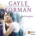Just One Year (       UNABRIDGED) by Gayle Forman Narrated by Daniel May
