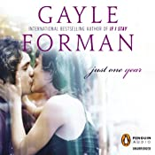 Just One Year   [Gayle Forman]