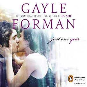 Just One Year | [Gayle Forman]
