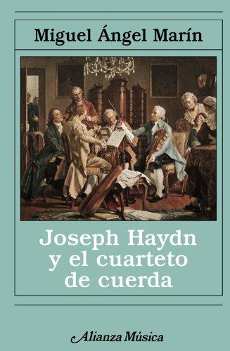 JOSEPH HAYDN Y EL CUARTETO DE CUERDA