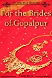 For the Brides of Gopalpur