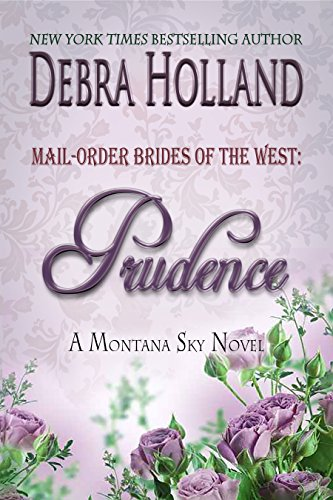 mail-order-brides-of-the-west-prudence-a-montana-sky-novel-montana-sky-series-english-edition