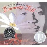 A Wreath for Emmett Till (Boston Globe-Horn Book Honors (Awards))