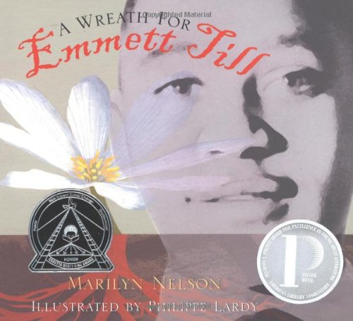 A Wreath for Emmett Till (Boston Globe-Horn Book Honors (Awards))