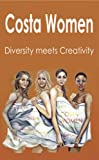 Product B00BX2U5YK - Product title Costa Women ~ Diversity meets Creativity