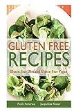 img - for Gluten Free Recipes: Gluten Free Diet and Gluten Free Vegan book / textbook / text book