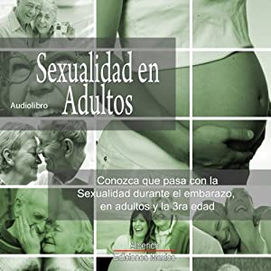 Sexualidad en Adultos [Sexuality in Adults] Audiobook
