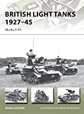 British Light Tanks 1927-45: Marks I-VI (New Vanguard)