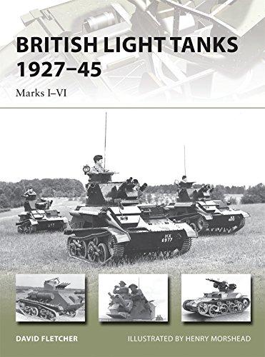 British Light Tanks 1927-45: Marks I-VI (New Vanguard)