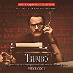 Trumbo: A Biography of the Oscar-Winning Screenwriter Who Broke the Hollywood Blacklist | Bruce Cook