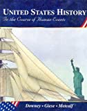 United States History: In the Course of Human Events