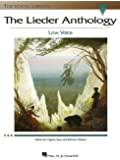 The Lieder Anthology: Low Voice