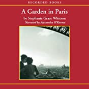 A Garden in Paris | Stephanie Grace Whitson