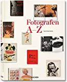 Photography in Print A-Z (383651107X) by Hans-Michael Koetzle