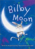 By Margaret Spurling Bilby Moon (Cranky Nell Book) [Hardcover]