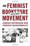 The Feminist Bookstore Movement: Lesb...