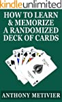 How to Learn & Memorize a Randomized...