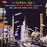 Various Artists The Golden Age of American Rock 'n' Roll Vol.8: Hot 100 Hits from 1954-1963