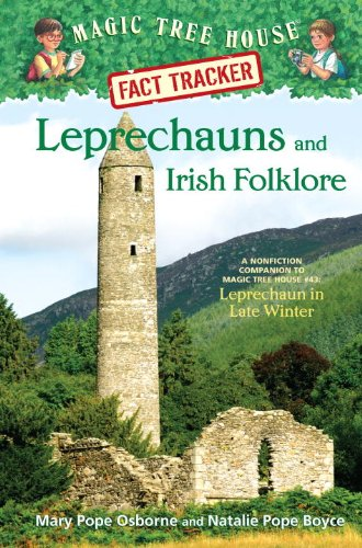 Magic Tree House Fact Tracker #21: Leprechauns and Irish Folklore: A Nonfiction Companion to Magic Tree House #43: Leprechaun in Late Winter