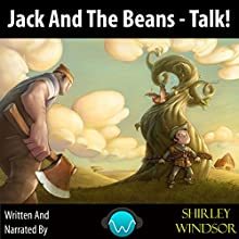 Jack and the Beans Talk (       UNABRIDGED) by Shirley Windsor Narrated by Shirley Windsor