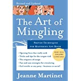 The Art of Mingling: Proven Techniques for Mastering Any Roomby Jeanne Martinet
