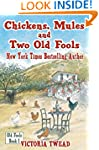 Chickens, Mules and Two Old Fools (Ol...