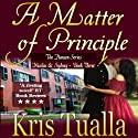 A Matter of Principle: The Hansen Series, Book 3 (       UNABRIDGED) by Kris Tualla Narrated by Keith Tracton