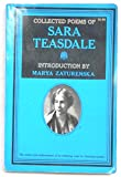 The collected poems of Sara Teasdale.