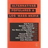 Alternativas populares a los mass-media (Asociacion Cultural A.Sastre)