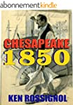Chesapeake 1850 (Steamboats & Oyster...