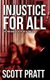 Injustice For All (Joe Dillard Series No. 3)