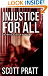 Injustice For All (Joe Dillard Series...