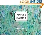 Ponder a Paradox II