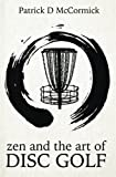 img - for Zen and the Art of Disc Golf book / textbook / text book