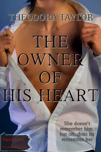 Theodora Taylor - The Owner of His Heart