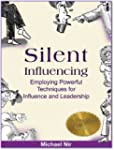 Influence: Silent Influencing - Emplo...