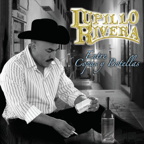 Lupillo Rivera - Entre Copas Y Botellas - Amazon.com Music