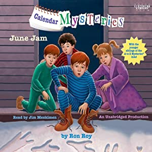 June Jam: Calendar Mysteries, Book 6 | [Ron Roy]