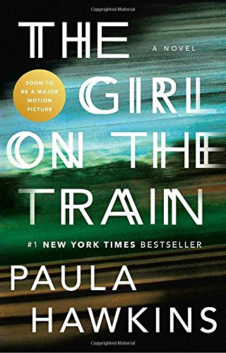 The Girl on the Train: A Novel from Riverhead Books
