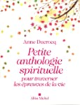 Petite anthologie spirituelle pour tr...