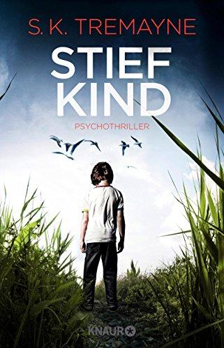 Stiefkind: Psychothriller das Buch von S. K. Tremayne - Preise vergleichen & online bestellen