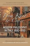 img - for From Kant to Croce: Modern Philosophy in Italy, 1800-1950 (Lorenzo Da Ponte Italian Library) book / textbook / text book