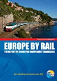 Nicky Gardner Europe By Rail: The Definitive Guide for Independent Travellers