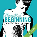 Beautiful Beginning (Beautiful 3.5) | Christina Lauren