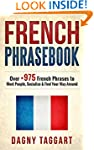 French: Phrasebook! - Over +975 Frenc...
